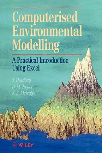 9780471938224-047193822X-Computerised Environmetal Modelling: A Practical Introduction Using Excel (Principles and Techniques in the Environmental Sciences)