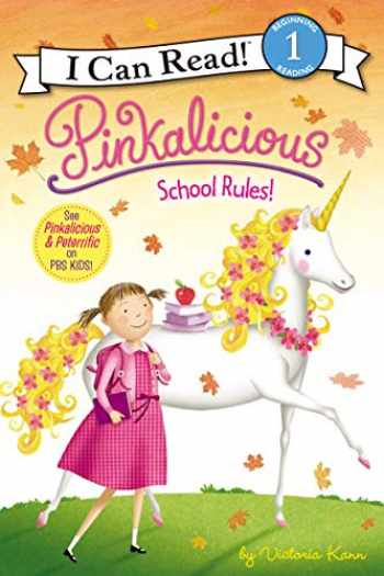 9780061928857-0061928852-Pinkalicious: School Rules! (I Can Read Level 1)