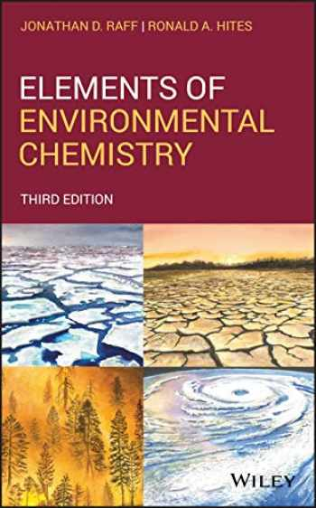 9781119434870-1119434874-Elements of Environmental Chemistry, 3rd Edition