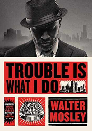 9780316491136-0316491136-Trouble Is What I Do (Leonid McGill)