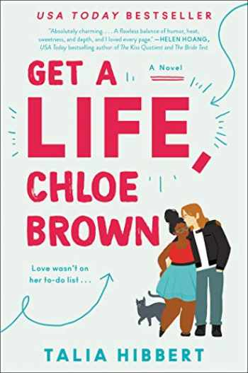 9780062941206-0062941208-Get a Life, Chloe Brown: A Novel (The Brown Sisters, 1)