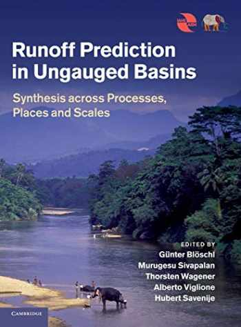 9781107028180-1107028183-Runoff Prediction in Ungauged Basins: Synthesis across Processes, Places and Scales