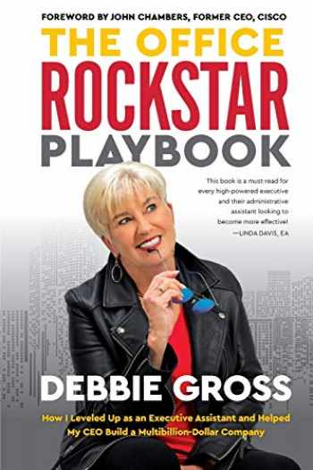 9781733384704-1733384707-The Office Rockstar Playbook: How I Leveled Up as an Executive Assistant and Helped My CEO Build a Multibillion-Dollar Company