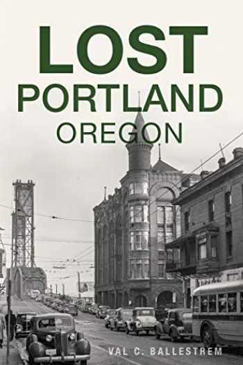 9781467139533-146713953X-Lost Portland, Oregon