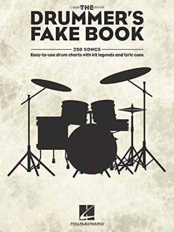 9781540028396-1540028399-The Drummer's Fake Book: Easy-to-Use Drum Charts with Kit Legends and Lyric Cues