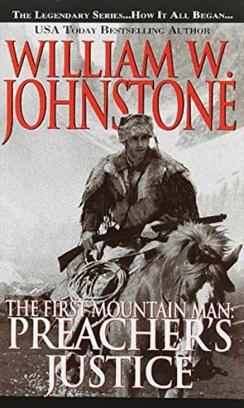 9780786032761-0786032766-Preacher's Justice (Preacher/First Mountain Man)