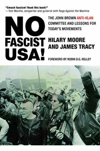 9780872867963-087286796X-No Fascist USA!: The John Brown Anti-Klan Committee and Lessons for Today's Movements (City Lights Open Media)