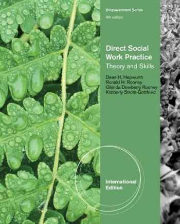 9781133354932-1133354939-Direct Social Work Practice: Theory and Skills, International Edition [Paperback] [Jan 01, 2012] Dean Hepworth