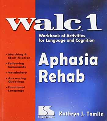 9780760604243-076060424X-WALC 1 Aphasia Rehab Workbook of Activities for Language and Cognition