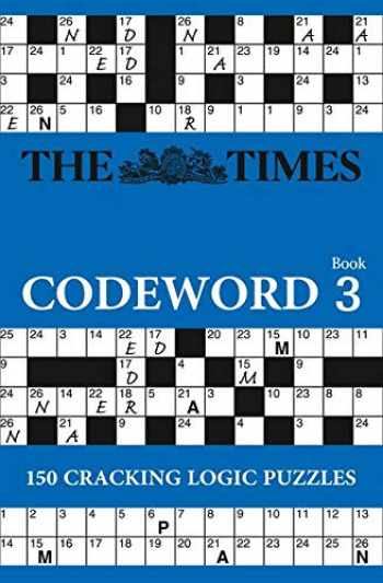 9780007437962-000743796X-The Times Codeword 3: 150 cracking logic puzzles (The Times Puzzle Books)