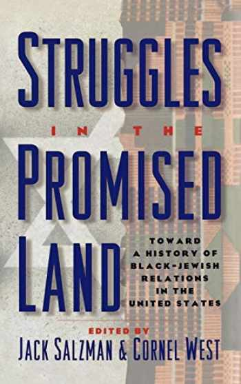 9780195088281-019508828X-Struggles in the Promised Land: Towards a History of Black-Jewish Relations in the United States