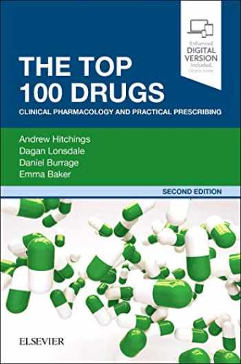 9780702074424-070207442X-The Top 100 Drugs: Clinical Pharmacology and Practical Prescribing