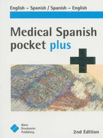 9781591032397-1591032393-Medical Spanish Pocket Plus: English-Spanish/Spanish-English