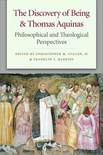 9780813231877-0813231876-The Discovery of Being and Thomas Aquinas: Philosophical and Theological Perspectives