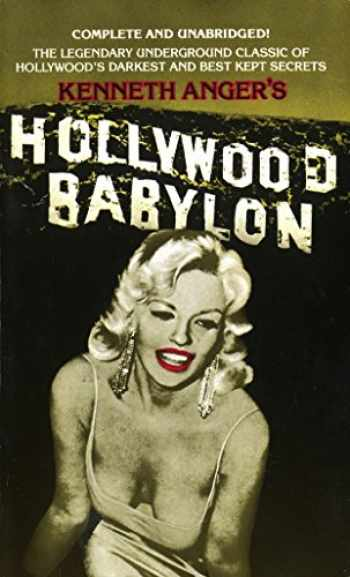 9780440153252-0440153255-Hollywood Babylon: The Legendary Underground Classic of Hollywood's Darkest and Best Kept Secrets