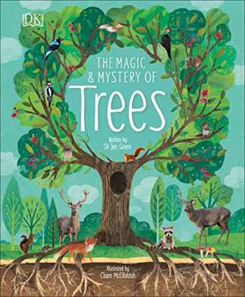 9781465479365-1465479368-The Magic and Mystery of Trees