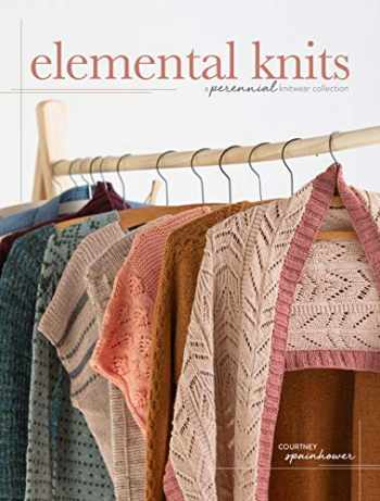 9781632506535-163250653X-Elemental Knits: A Perennial Knitwear Collection