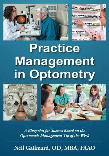 9780999133606-0999133608-Practice Management in Optometry: A Blueprint for Success Based on the Optometric Management Tip of the Week