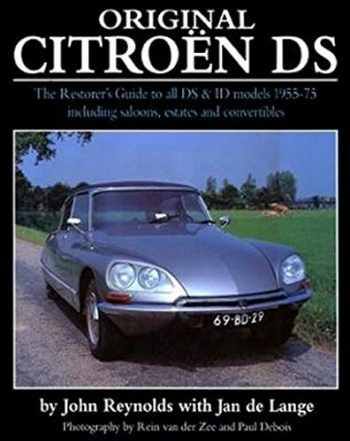 9781906133832-1906133832-Original Citroen DS: The restorer's guide to all DS & ID model 1955-75 including saloons, estates and convertibles (Original Series)