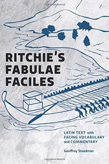 9780984306558-0984306552-Ritchie's Fabulae Faciles: Latin Text with Facing Vocabulary and Commentary