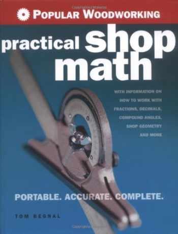 9781558707832-1558707832-Popular Woodworking Practical Shop Math