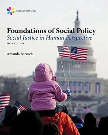 9781305943247-1305943244-Empowerment Series: Foundations of Social Policy: Social Justice in Human Perspective