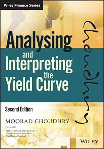 9781119141044-1119141044-Analysing and Interpreting the Yield Curve (Wiley Finance)