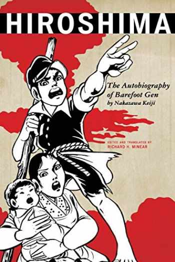 9781442207486-1442207485-Hiroshima: The Autobiography of Barefoot Gen (Asian Voices)