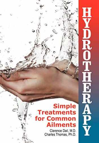 9781479600199-1479600199-Hydrotherapy: Simple Treatments for Common Ailments
