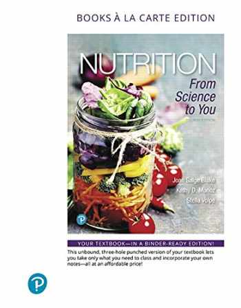 9780135158999-0135158990-Nutrition: From Science to You, Books a la Carte Edition, 4/E with MASTERING W/MDA W/ET A/C PKG