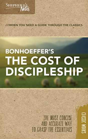 9781462766086-1462766080-Shepherd's Notes: The Cost of Discipleship