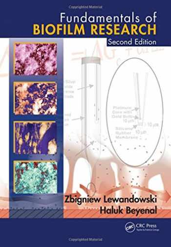9781466559592-1466559594-Fundamentals of Biofilm Research