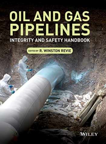 9781118216712-1118216717-Oil and Gas Pipelines: Integrity and Safety Handbook