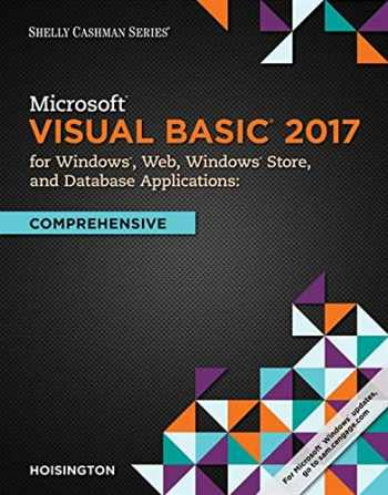 9781337102117-1337102113-Microsoft Visual Basic 2017 for Windows, Web, and Database Applications: Comprehensive (Shelly Cashman)