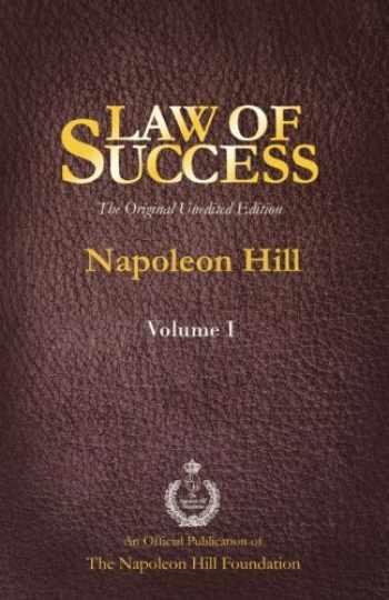 9781937641436-1937641430-Law of Success Volume I: The Original Unedited Edition
