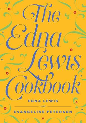 9781604191066-1604191066-The Edna Lewis Cookbook