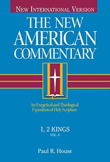 9780805401080-0805401083-1, 2 Kings: An Exegetical and Theological Exposition of Holy Scripture (The New American Commentary)