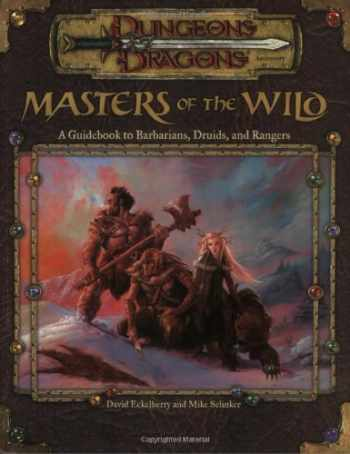 9780786926534-0786926538-Masters of the Wild: A Guidebook to Barbarians, Druids, and Rangers (Dungeon & Dragons d20 3.0 Fantasy Roleplaying Accessory)