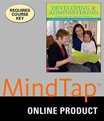 9781305088085-1305088085-DEVELOPING & ADMINISTERING:A CHILD CARE AND EDUCATION PROGRAM