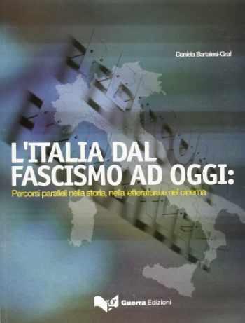 9788877157690-8877157690-Italia Dal Fascismo Ad Oggi Percorsi Paralleli Nella Storia, Nella Letteratura e Nel Cinema