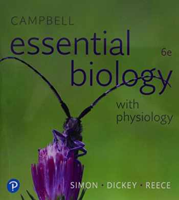 9780134763453-0134763459-Campbell Essential Biology with Physiology Plus Mastering Biology with Pearson eText -- Access Card Package (6th Edition) (What's New in Biology)