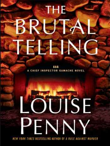 9781410423047-1410423042-The Brutal Telling (A Chief Inspector Gamache Novel)