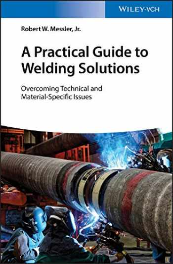 9783527345434-3527345434-A Practical Guide to Welding Solutions: Overcoming Technical and Material-Specific Issues