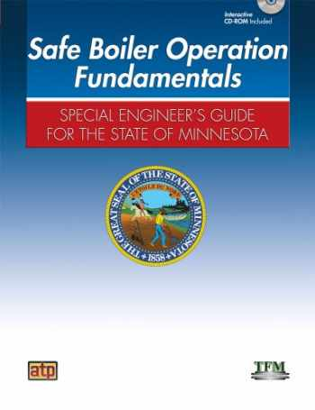 9780826946119-0826946119-Safe Boiler Operation Fundamentals: Special Engineer's Guide for the State of Minnesota