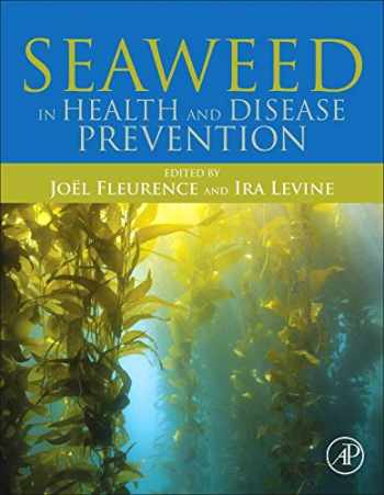 9780128027721-012802772X-Seaweed in Health and Disease Prevention