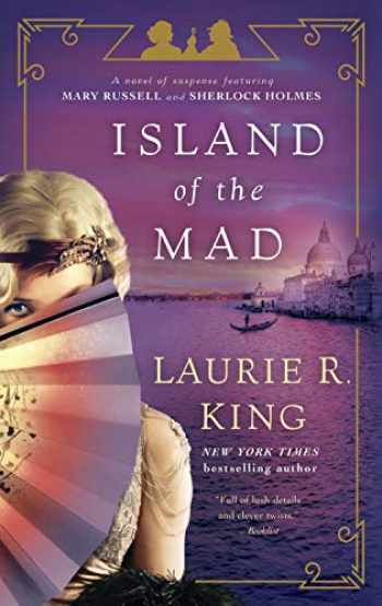 9780804177986-0804177988-Island of the Mad: A novel of suspense featuring Mary Russell and Sherlock Holmes
