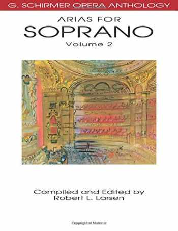 9780634078682-0634078682-Arias for Soprano, Volume 2: G. Schirmer Opera Anthology