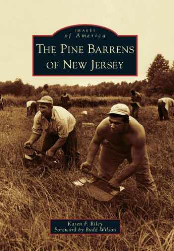 9780738573502-0738573507-The Pine Barrens of New Jersey (Images of America)