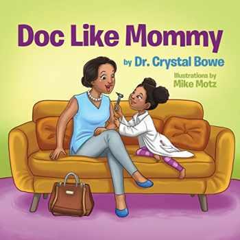 9781973757597-1973757591-Doc Like Mommy