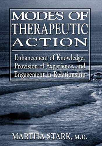 9780765702029-0765702029-Modes of Therapeutic Action